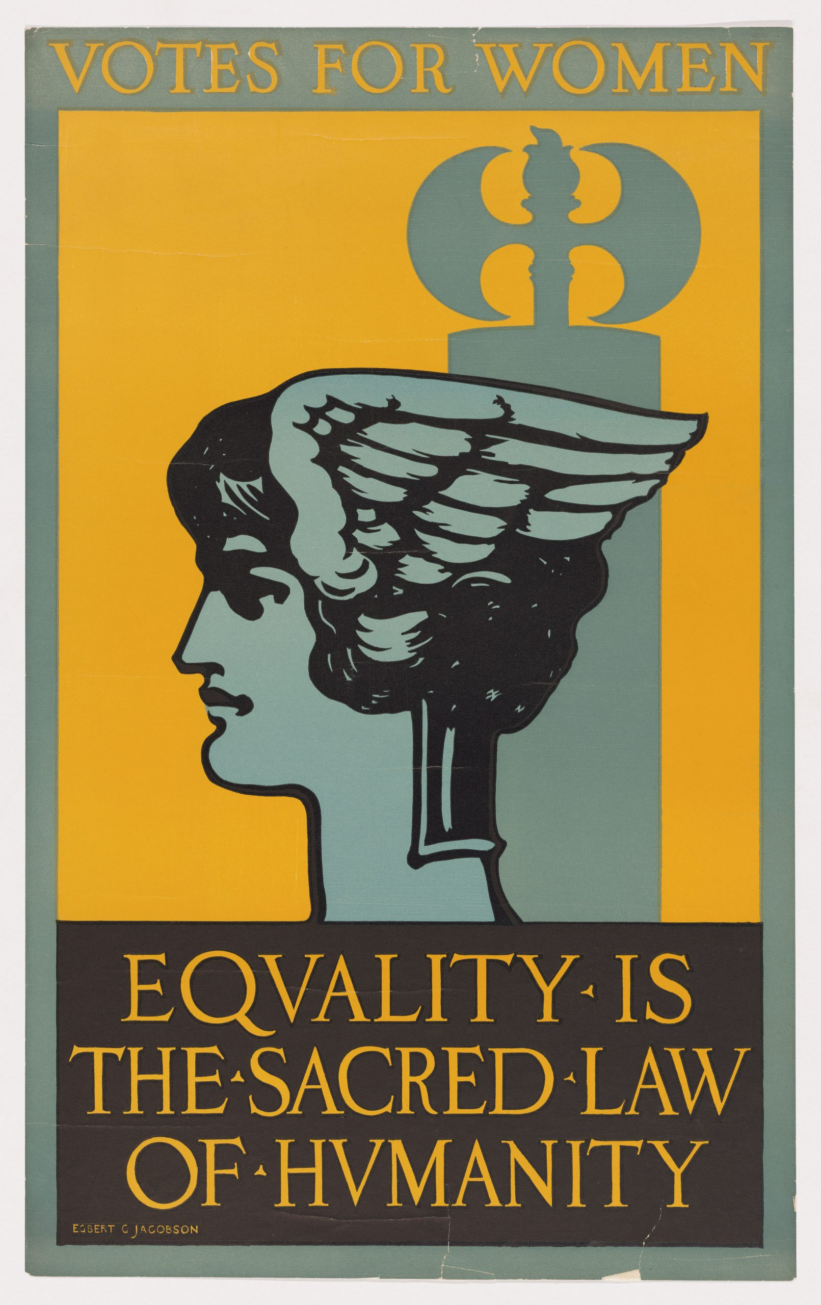 Equality Is the Sacred Law of Humanity, c. 1903–1915